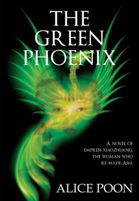 The Green Pheonix_Alice Poon