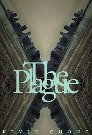The Plague_Kevin Chong