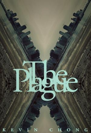 The Plague_Kevin Chong